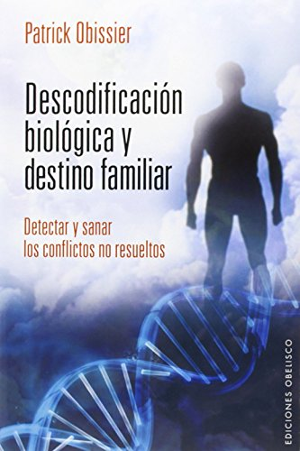 9788415968344: Descodificación Biológica Y Destino Familiar (SALUD Y VIDA NATURAL)
