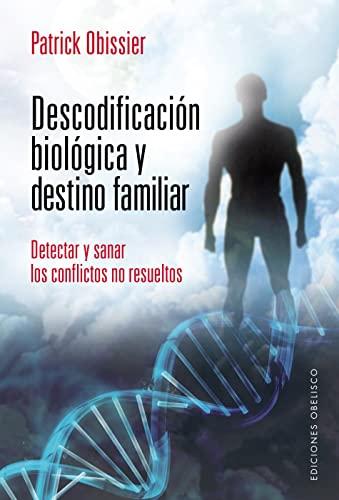 9788415968344: Descodificacion biologica y destino familiar (Coleccion Salud y Vida Natural) (Spanish Edition)
