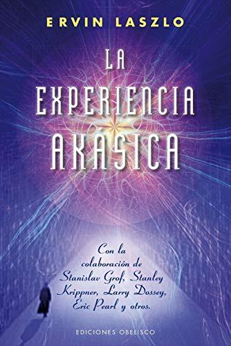 9788415968450: La Experiencia Akásica: La Ciencia y el Campo de Memoria Cosmica (NUEVA CONSCIENCIA)
