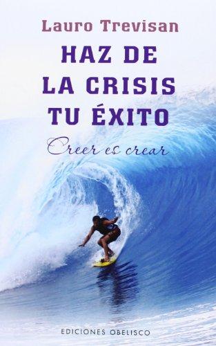 9788415968498: Haz de la crisis tu exito (Nueva Conciencia) (Spanish Edition)