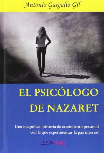 9788415969082: El psicólogo de Nazaret
