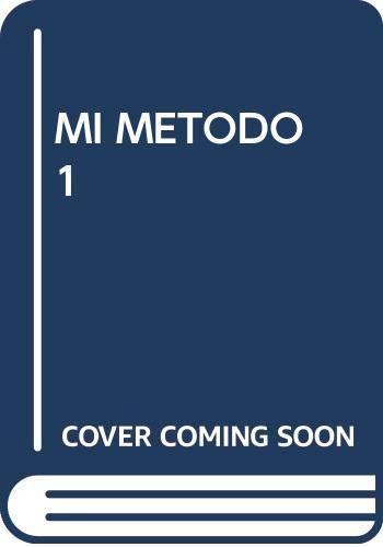 9788415972266: METODO - Mi Metodo, Metodo Completo de Lenguaje Musical Vol. 1 (Ritmo,Entonacion,Teoria y Dictados)