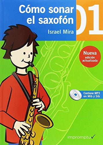 9788415972648: Cómo sonar el saxofón 1