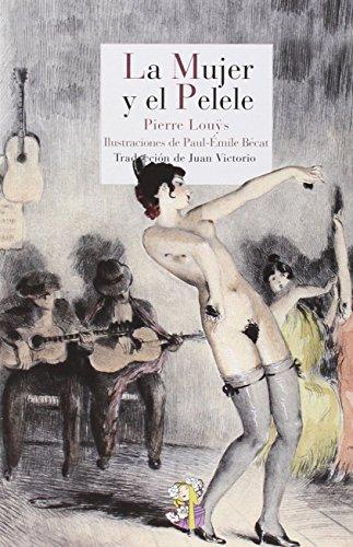 La mujer y el pelele: Loüys, Pierre