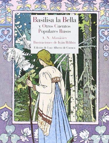 Vasilisa la Bella y otros cuentos populares: Aleksandr Nikoláyevich Afanásiev