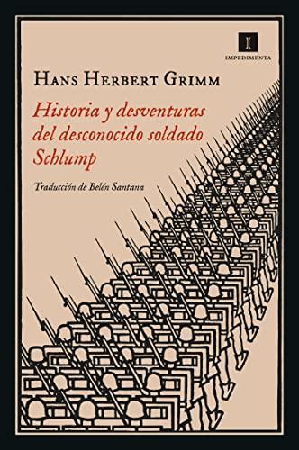 Historia y desventuras del desconocido soldado Sch: Herbert Grimm, Hans