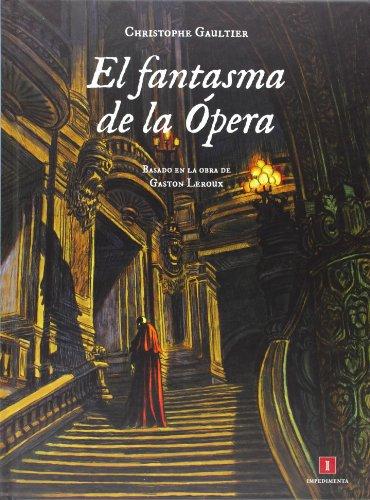 9788415979227: El fantasma de la Ópera (El chico amarillo)