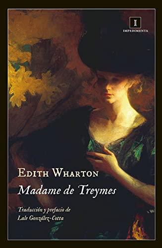 9788415979906: Madame De Treymes (Impedimenta)