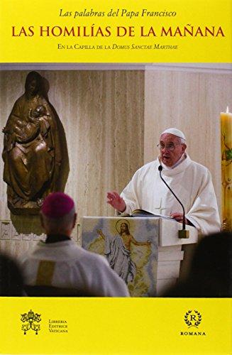 Las homilías de la mañana en la: Francisco I, Papa
