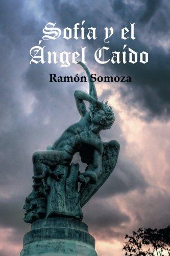 Sofia y El Angel Caido: Ramon Somoza