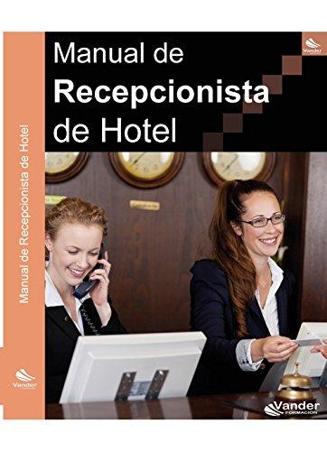 9788415982487: Manual de Recepcionista de hotel