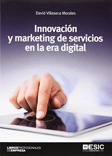 9788415986508: Innovación y marketing de servicios en la era digital
