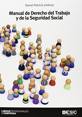 Manual de derecho del trabajo y de: Daniel Jesús Patricio