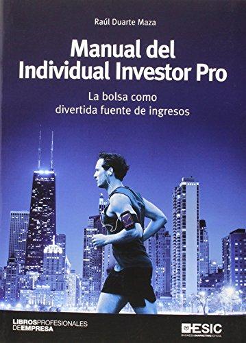 9788415986614: MANUAL DEL INDIVIDUAL INVESTOR PRO (BOLSA DIVERTIDA FUENTE INGRESOS)