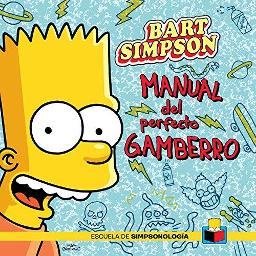 9788415989066: Bart Simpson (Escuela de Simpsonología): Manual del perfecto gamberro (Ocio y entretenimiento)