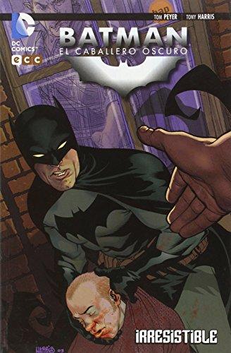 9788415990079: Batman: El Caballero Oscuro - Irresistible