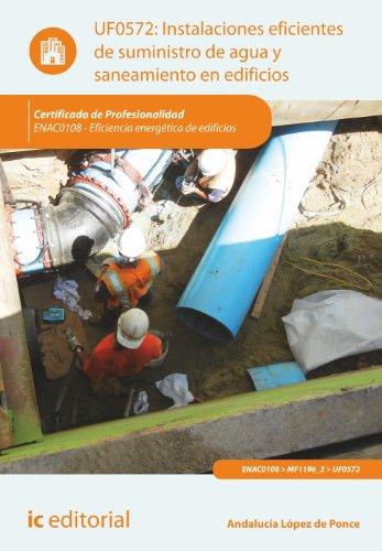 9788415994022: Instalaciones eficientes de suministro de agua y saneamiento en edificios. enac0108 - eficiencia energética de edificios