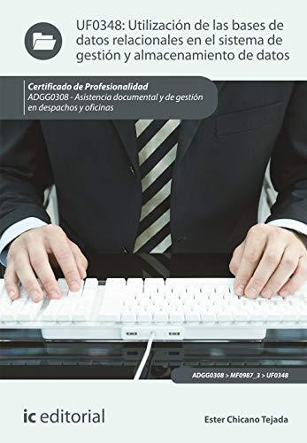 9788415994442: UTILIZACION DE LAS BASES DE DATOS RELACIONALES EN EL SISTEMA DE GESTIO