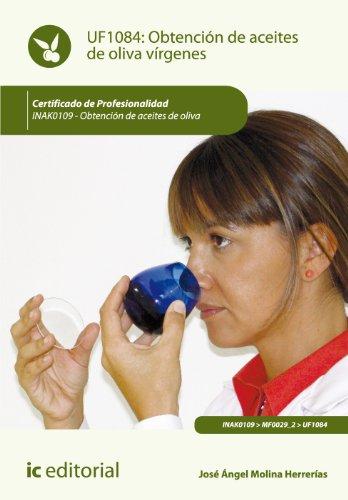 9788415994633: OBTENCION DE ACEITES DE OLIVA VIRGENES INAK0109