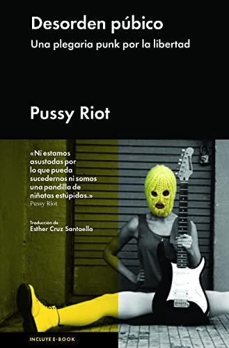 9788415996040: Desorden púbico: Una plegaria punk por la libertad (Spanish Edition)