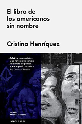 El libro de los americanos sin nombre (Spanish Edition): Henr?quez, Cristina