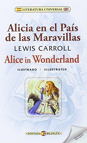 9788415999638: Alicia en el País de las Maravillas / Alice in Wonderland (Fontana Bilingüe)