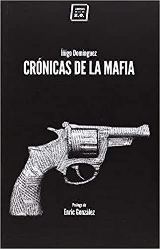 9788416001057: Crónicas De La Mafia (Varios)