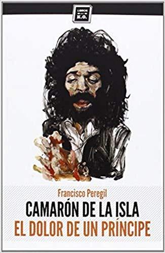 9788416001101: Camarón De La Isla