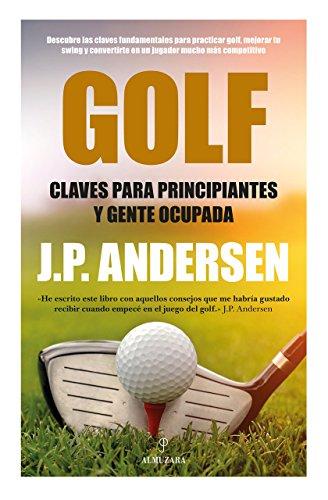 9788416002269: Golf. Claves Para Principiantes (Deportes (arcopress))