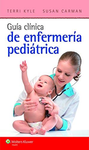 9788416004072: Guía clínica de enfermería pediátrica (Spanish Edition)
