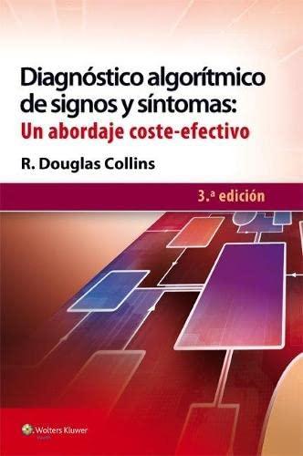 9788416004089: Diagnóstico algorítmico de signos y síntomas: un abordaje coste-efectivo (Spanish Edition)