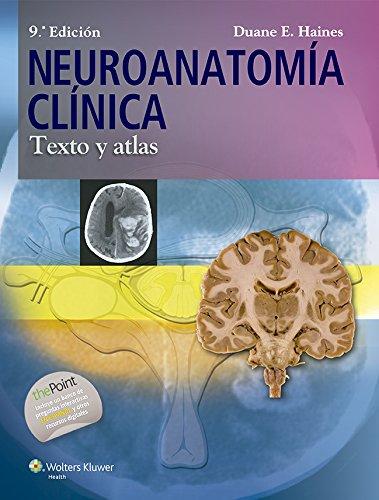 9788416004591: Neuroanatomía clínica. Texto y atlas