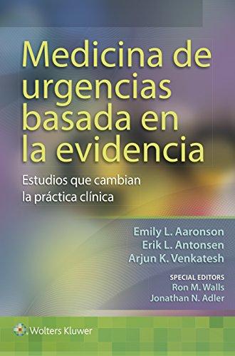Medicina de urgencias basada en la evidencia: Estudios que cambian la practica clinica (Paperback):...