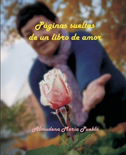 9788416005109: PÁGINAS SUELTAS DE UN LIBRO DE AMOR (Spanish Edition)