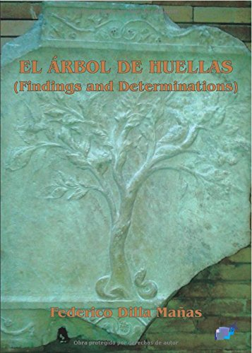 9788416005659: EL ÁRBOL DE HUELLAS (FINDINGS AND DETERMINATIONS) (Spanish Edition)