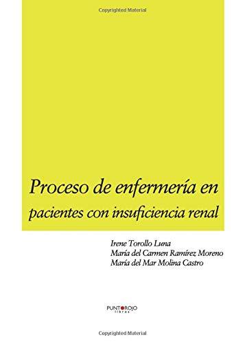 9788416007516: Proceso de enfermería en pacientes con insuficiencia renal (Spanish Edition)
