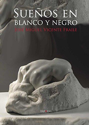 9788416007578: Sueños en blanco y negro (Spanish Edition)