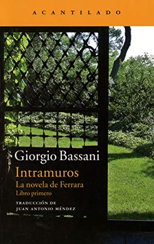 9788416011339: Intramuros: La novela de Ferrara (Narrativa del Acantilado)