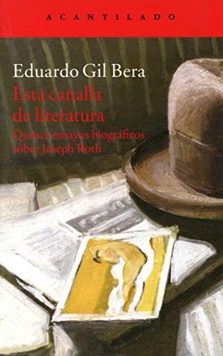 9788416011476: Esta Canalla De Literatura (El Acantilado)
