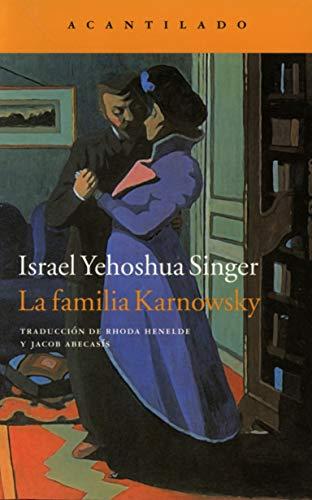 LA FAMILIA KARNOWSKY: Israel Yehoshua Singer