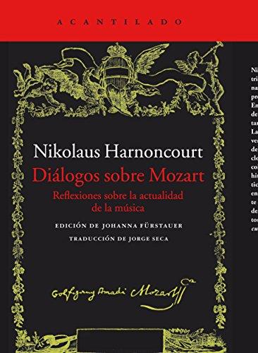 9788416011766: Diálogos sobre Mozart: Reflexiones sobre la actualidad de la música (El Acantilado)