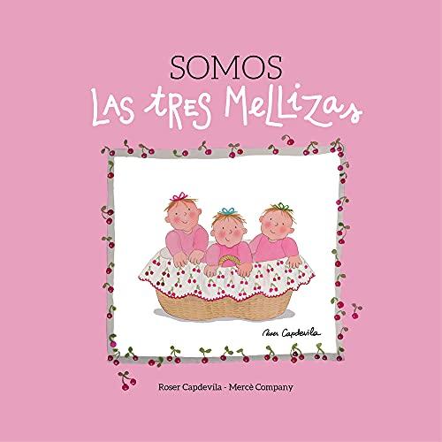 9788416012183: Somos las Tres Mellizas: 1