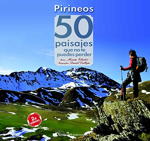 9788416012657: Pirineos. 50 Paisajes Que No Te Puedes Perder (Iris)