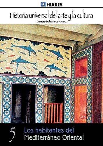 9788416014361: Los habitantes del Mediterráneo Oriental (Historia Universal del Arte y la Cultura)