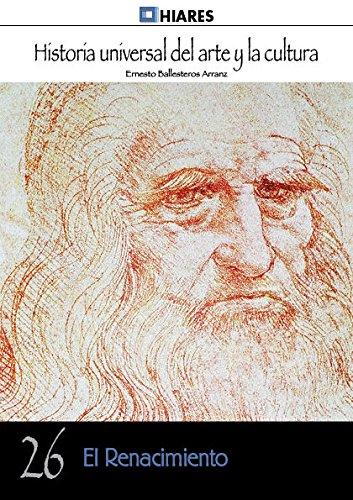 9788416014576: El Renacimiento (Historia Universal del Arte y la Cultura)