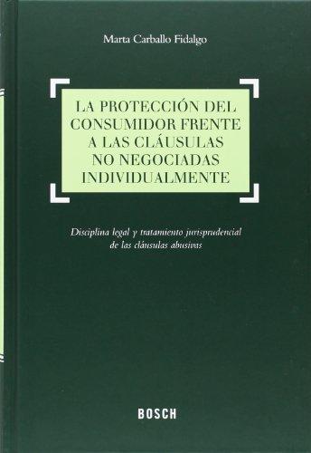 9788416018109: Protección del consumidor frente a las cláusulas no negociadas individualmente