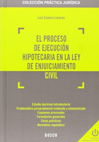 9788416018154: El proceso de ejecución hipotecaria en la Ley de Enjuiciamiento Civil