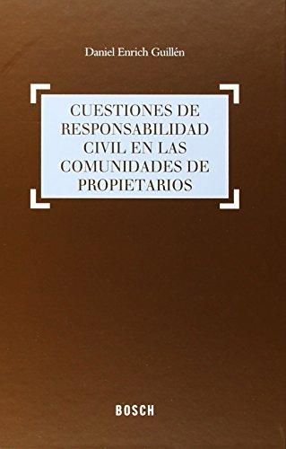 CUESTIONES DE RESPONSABILIDAD CIVIL EN L: Enrich Guillén, Daniel
