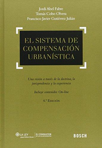 EL SISTEMA DE COMPENSACION URBANISTICA: UNA VISION: Francisco Javier Gutiérrez