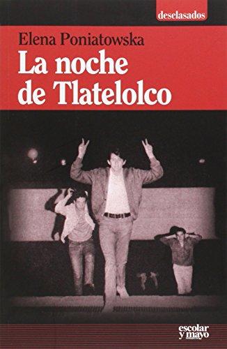 9788416020355: La noche de Tlatelolco (Desclasados)